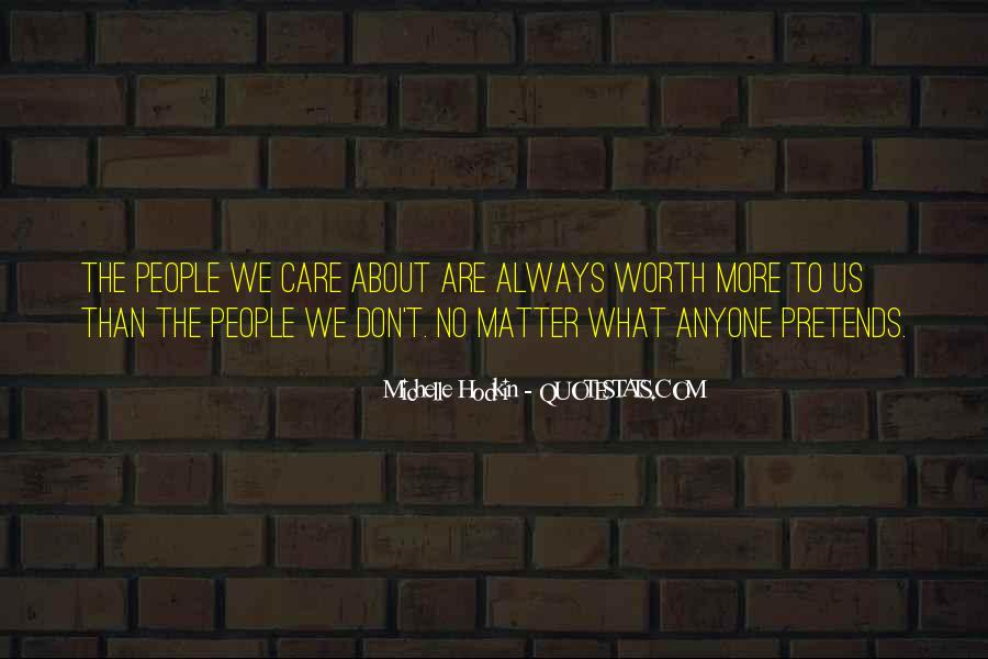 No Matter How Much You Care Quotes #198176