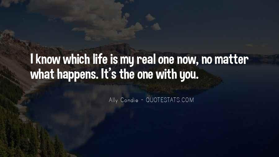 No Matter What Happens I Love You Quotes #1160944