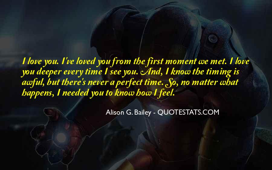 No Matter What Happens I Love You Quotes #1602069