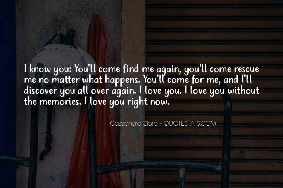 No Matter What Happens I Love You Quotes #558896