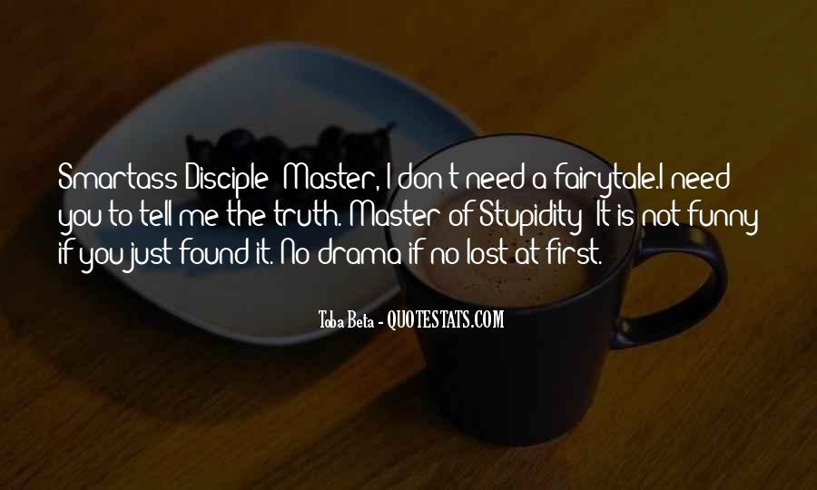 No Need Drama Quotes #1172614