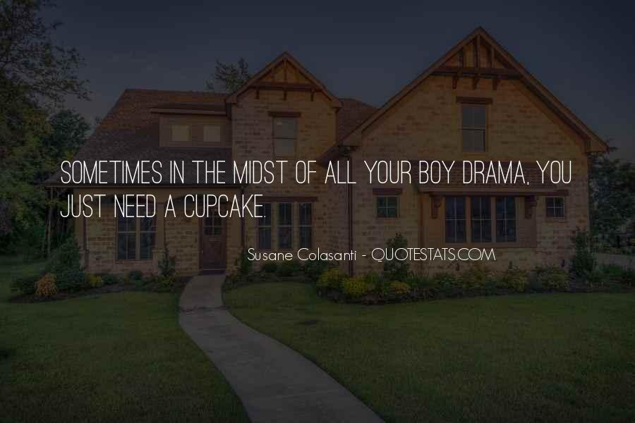No Need Drama Quotes #381318