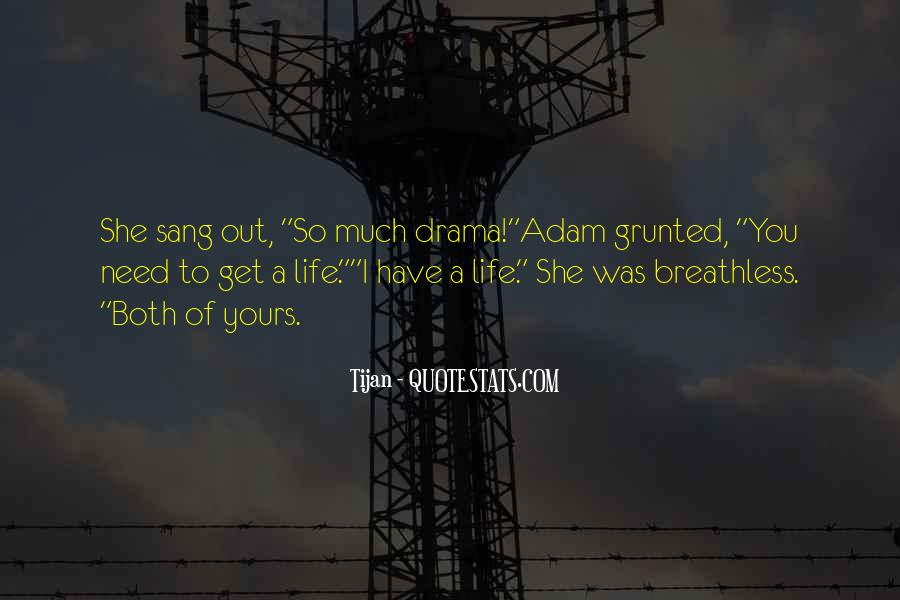 No Need Drama Quotes #505801