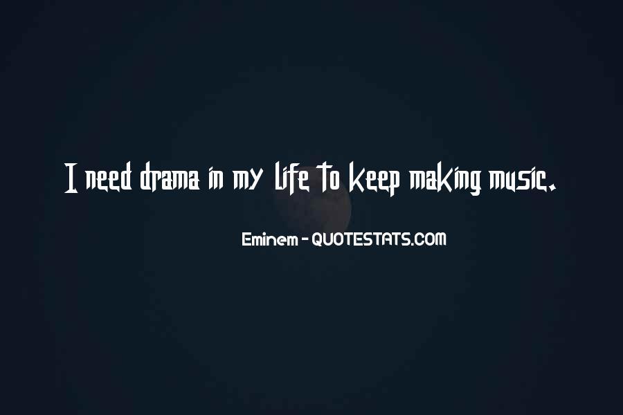 No Need Drama Quotes #800744