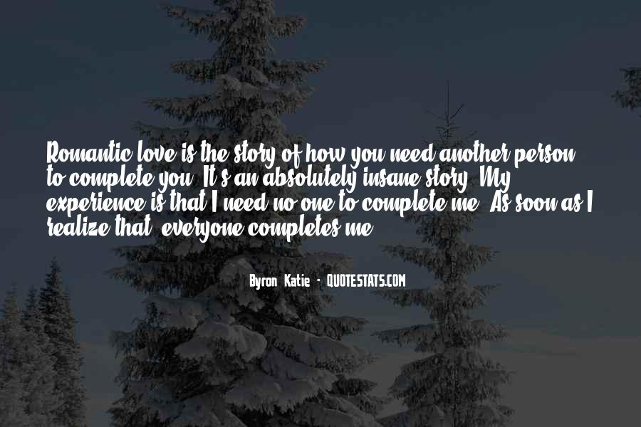 Top 45 No Need To Love Me Quotes Famous Quotes Sayings About No
