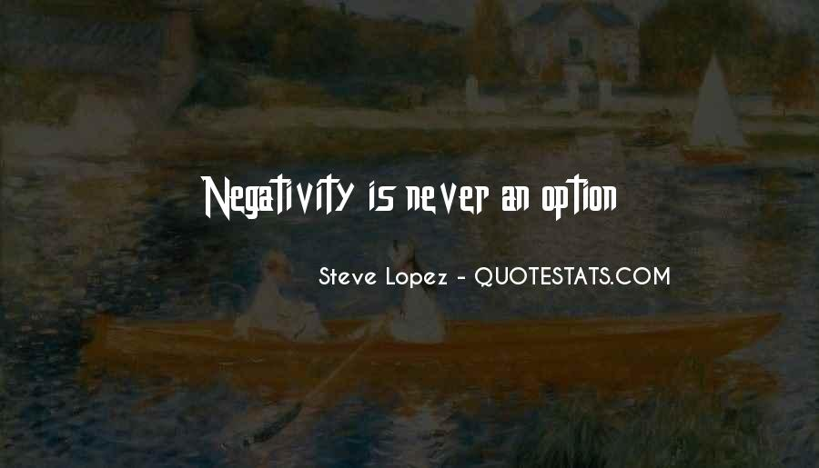 No Negativity In My Life Quotes #483427