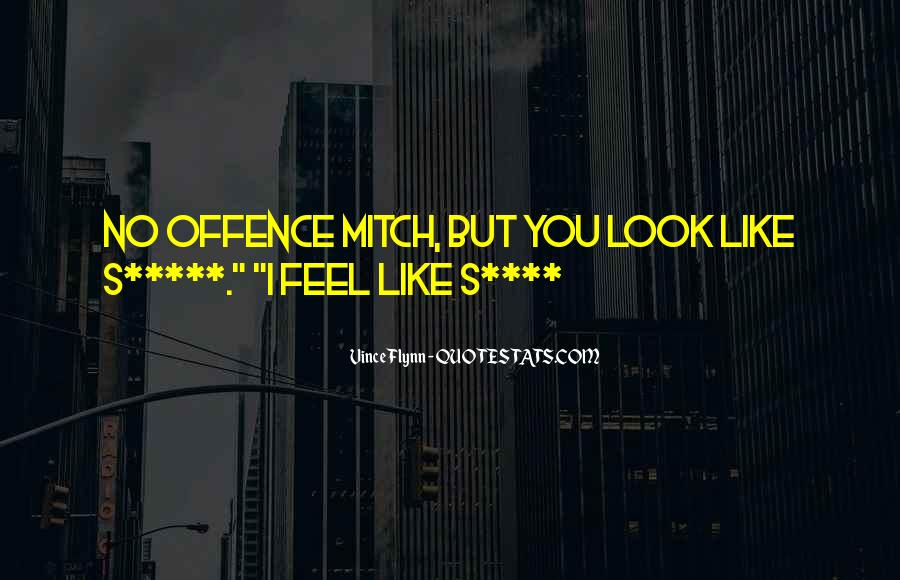 No Offence Quotes #844522