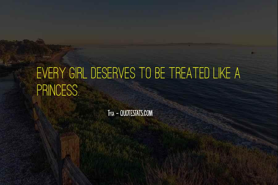 No One Deserves To Be Treated That Way Quotes #28682