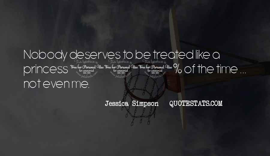 No One Deserves To Be Treated That Way Quotes #408177