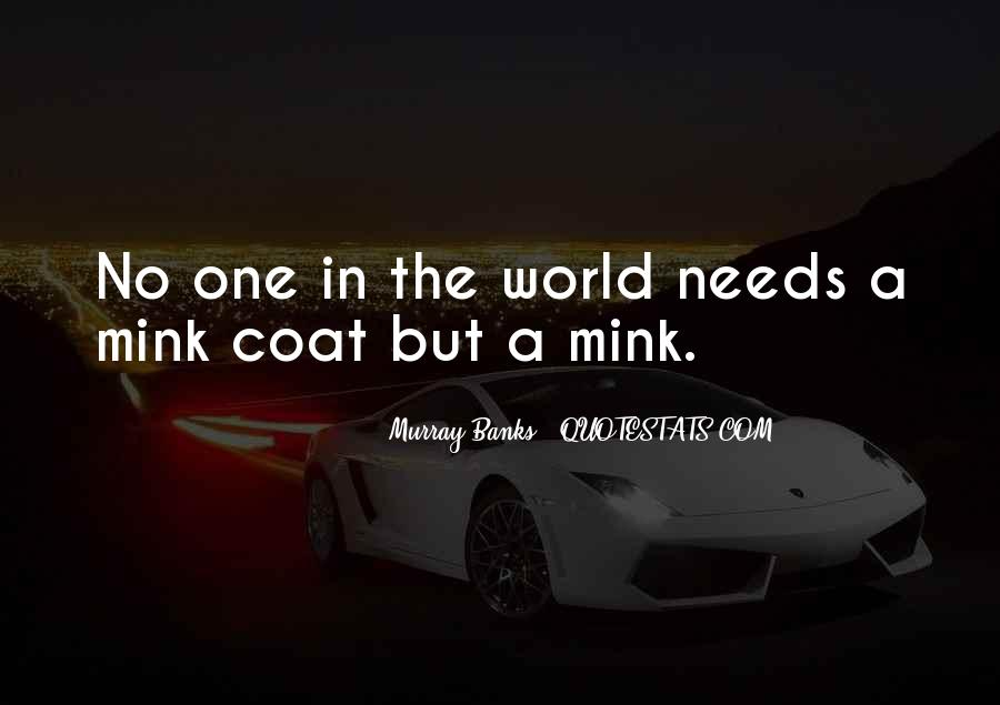 No One In The World Quotes #193223