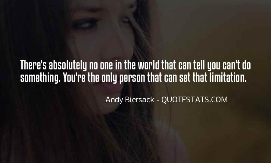 No One In The World Quotes #94179