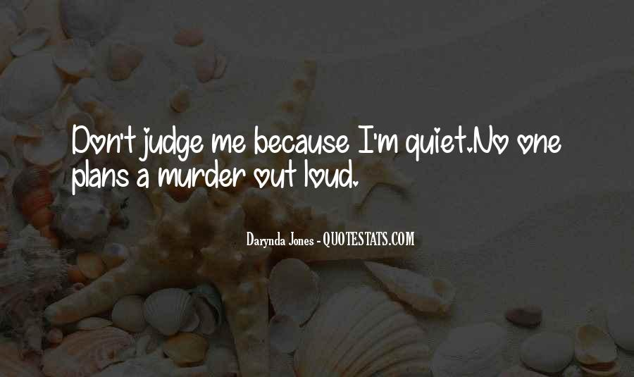 Top 44 No One Judge Me Quotes: Famous Quotes & Sayings About ...
