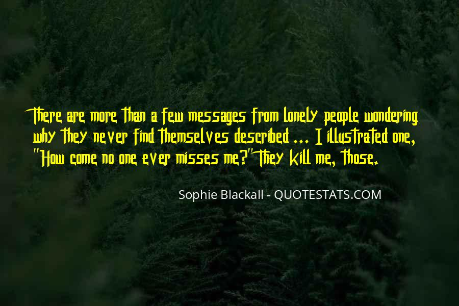 No One Misses Me Quotes #354489