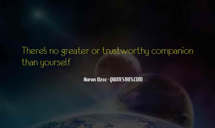 No One Trustworthy Quotes #169164