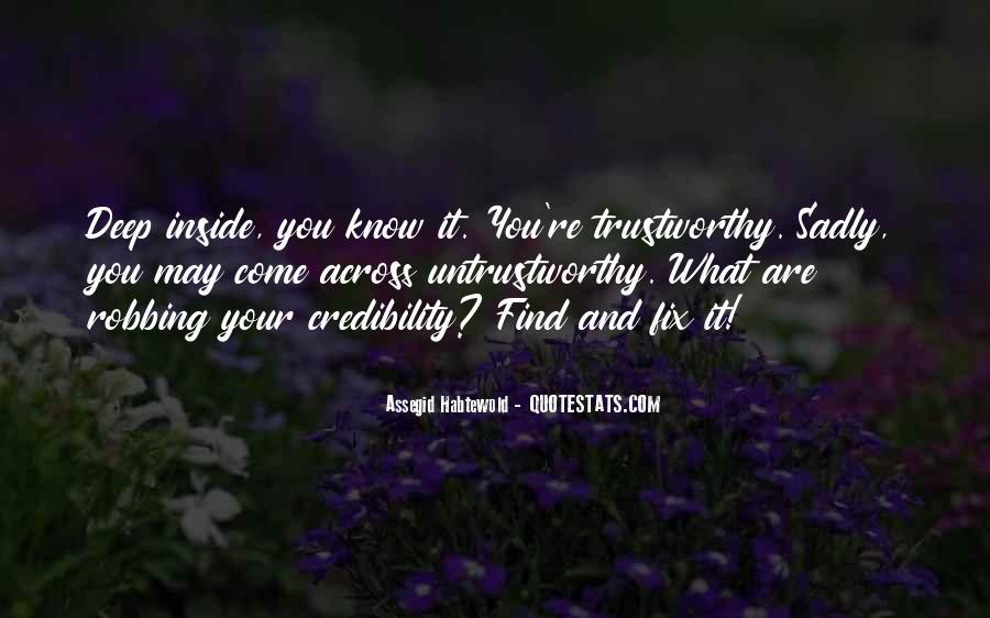 No One Trustworthy Quotes #210481