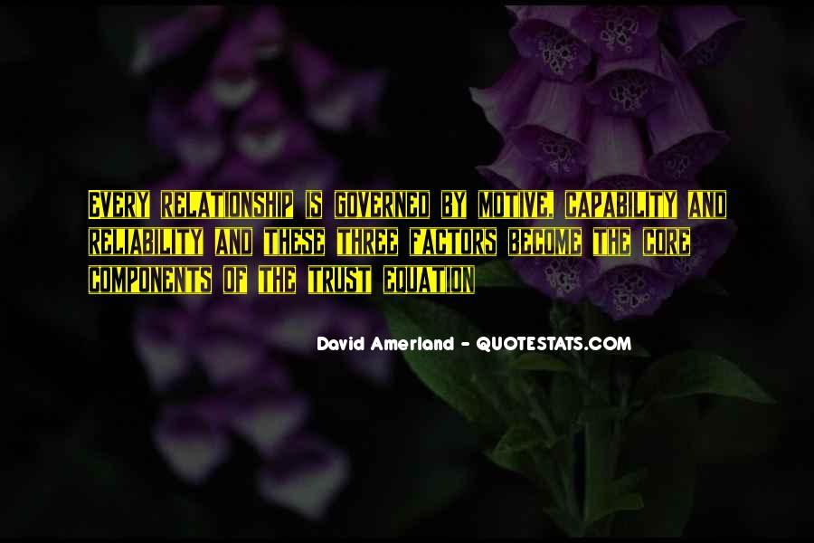 No One Trustworthy Quotes #232978