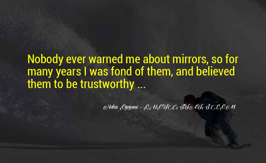 No One Trustworthy Quotes #82460