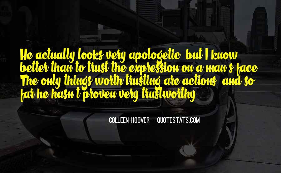 No One Trustworthy Quotes #98034