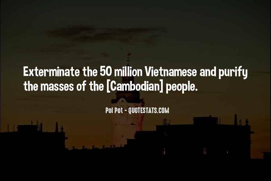 Quotes About Cambodian #1392860