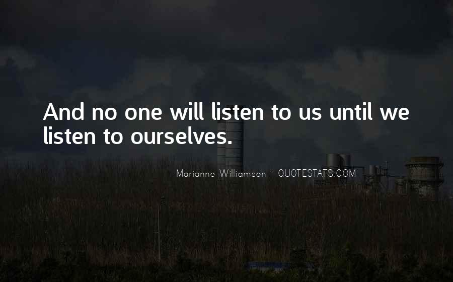 No One Will Listen Quotes #169340