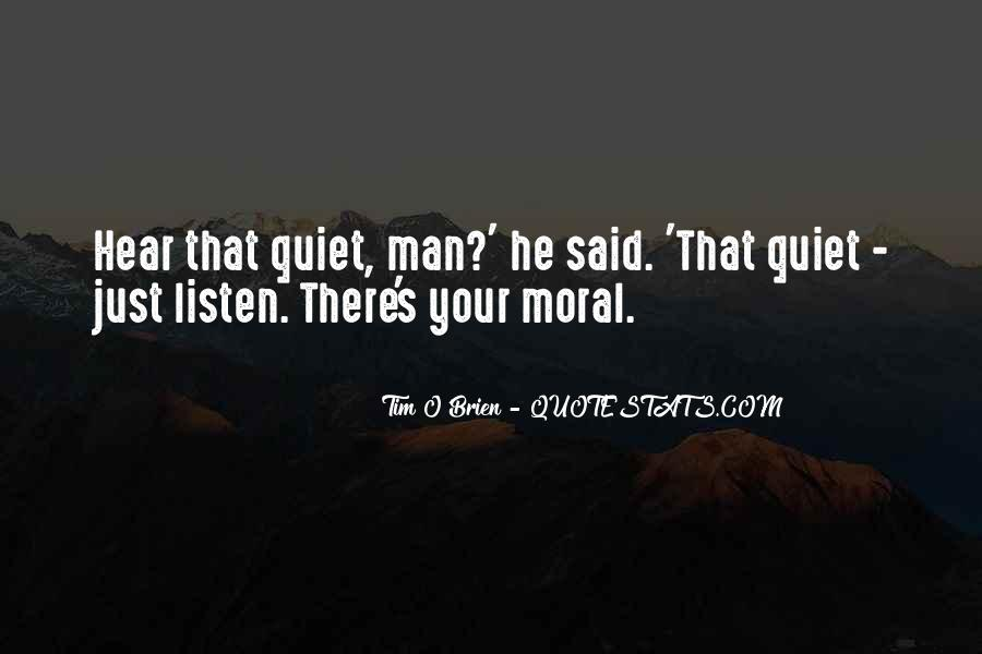 No One Will Listen Quotes #3574