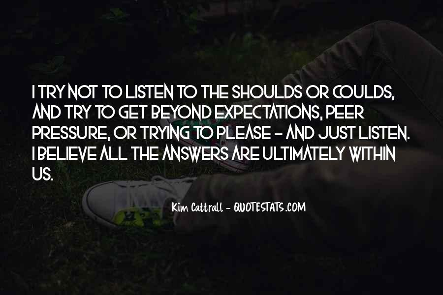 No One Will Listen Quotes #832