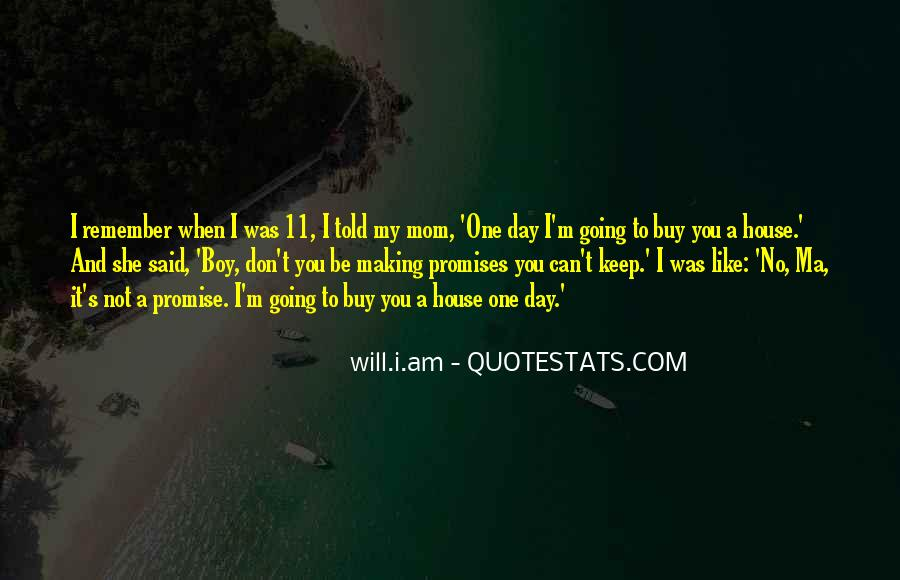 No One Will Remember You Quotes #1436644