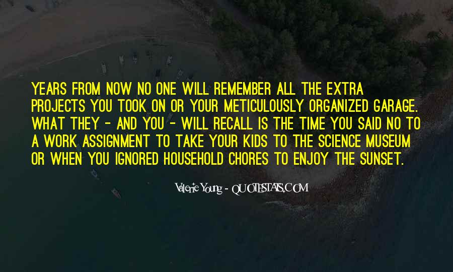 No One Will Remember You Quotes #1524260