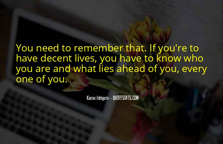 No One Will Remember You Quotes #2476