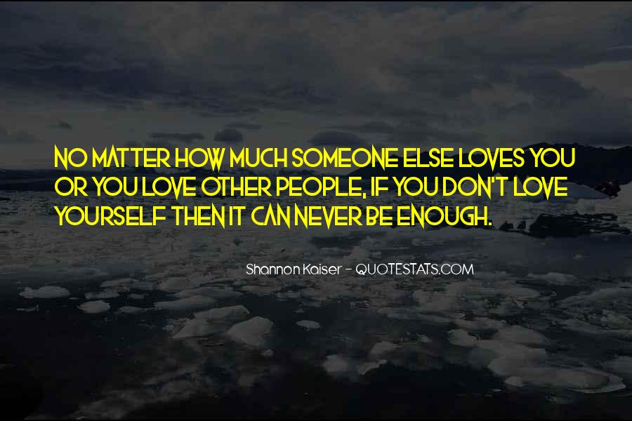 No Other Love Quotes #110091