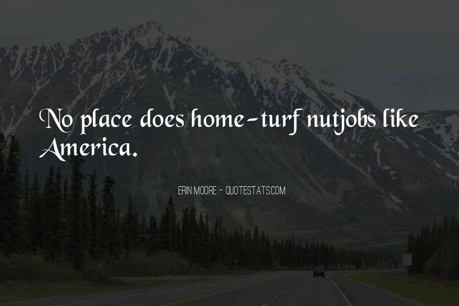 No Other Place Like Home Quotes #29713