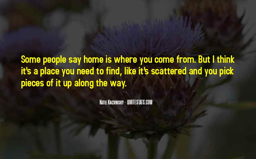 No Other Place Like Home Quotes #302292