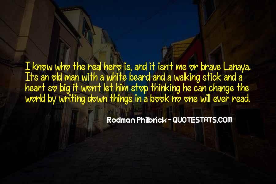 No Real Man Quotes #1282483