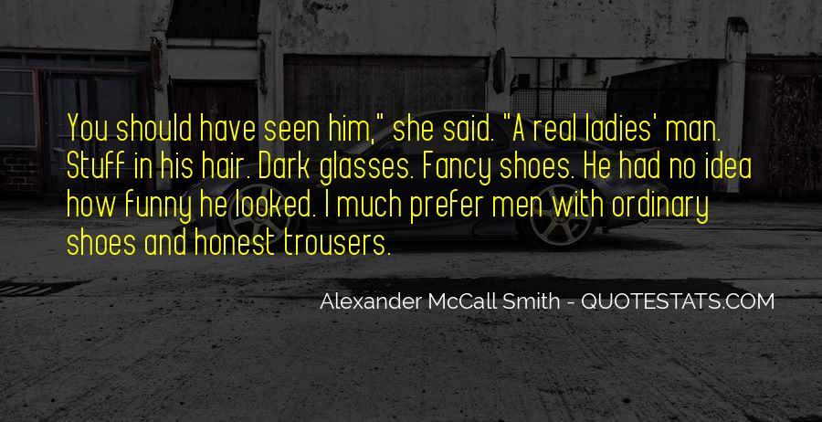 No Real Man Quotes #1345115
