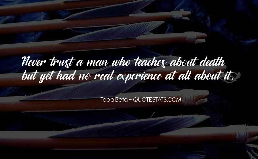 No Real Man Quotes #264356