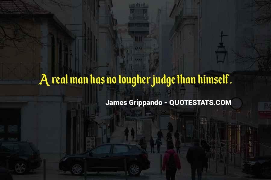 No Real Man Quotes #63667
