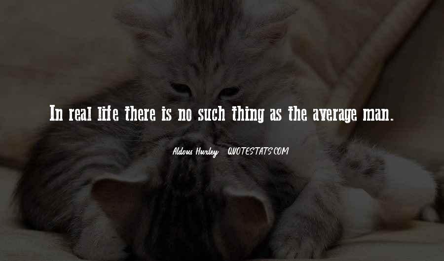 No Real Man Quotes #718602