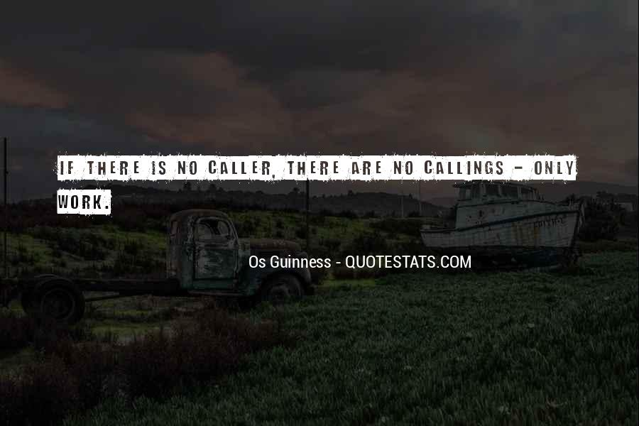 Quotes About Callings #1588197