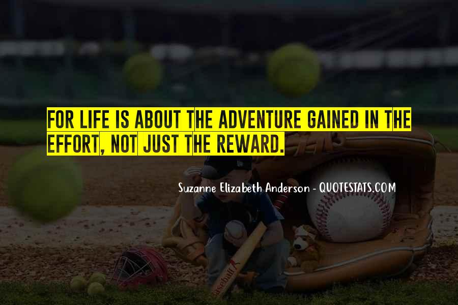 No Reward Without Effort Quotes #1148742