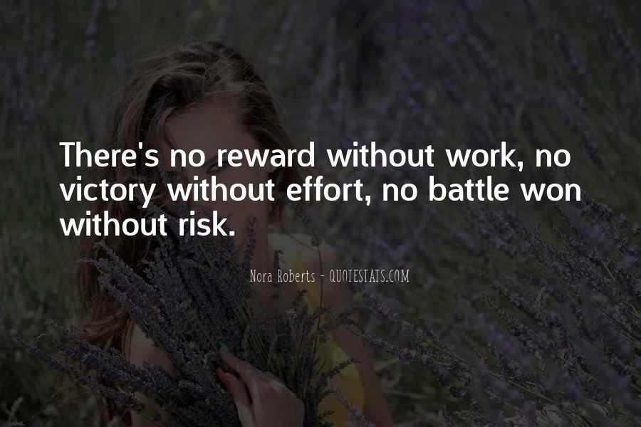 No Reward Without Effort Quotes #1149735
