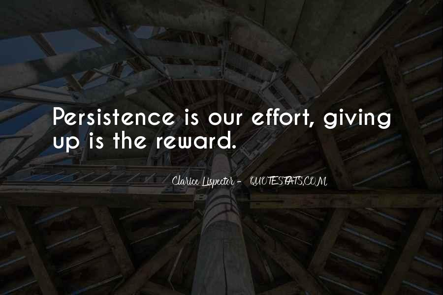 No Reward Without Effort Quotes #1365193