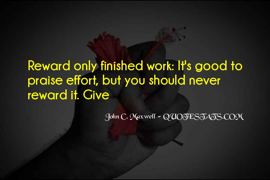 No Reward Without Effort Quotes #1405930