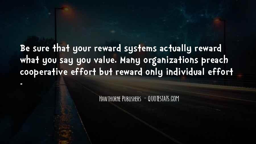 No Reward Without Effort Quotes #370813