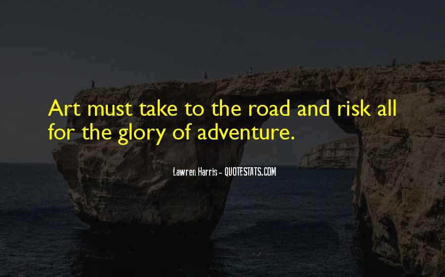 No Risk No Glory Quotes #559342