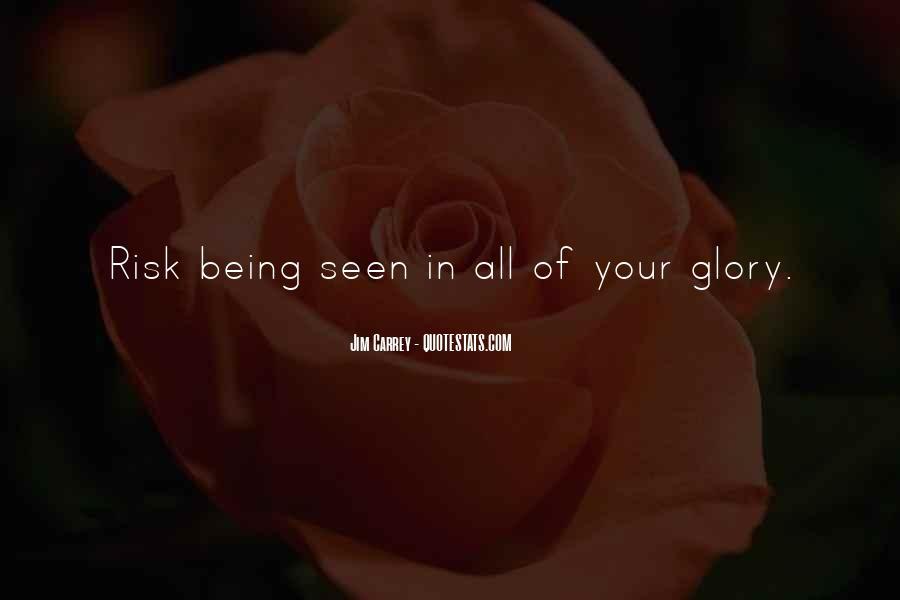 No Risk No Glory Quotes #813013
