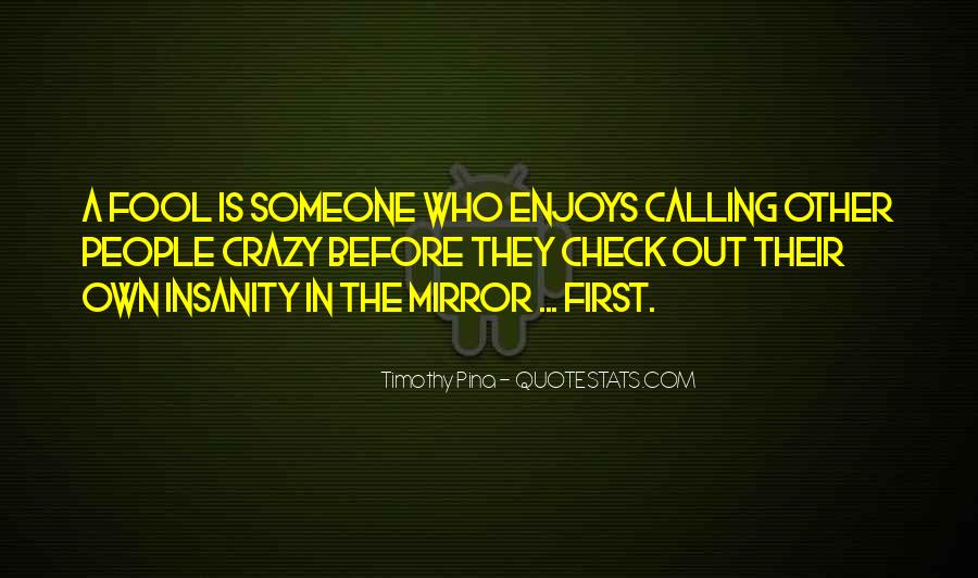 Quotes About Calling People Out #407207