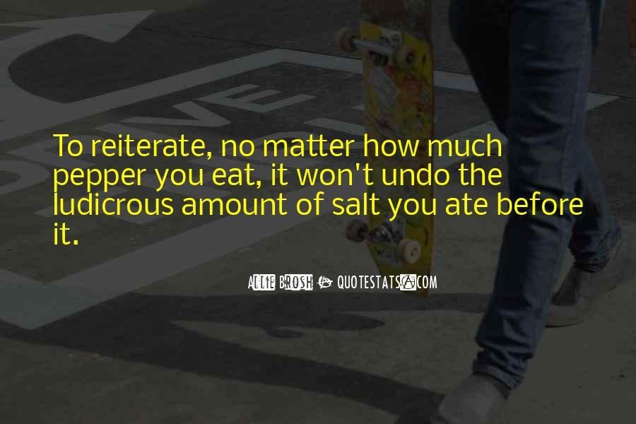 No Salt Quotes #1080684