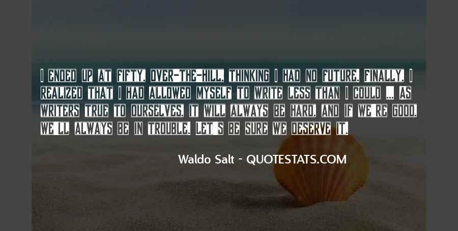 No Salt Quotes #119895