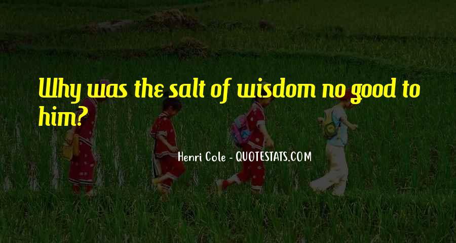 No Salt Quotes #1201914