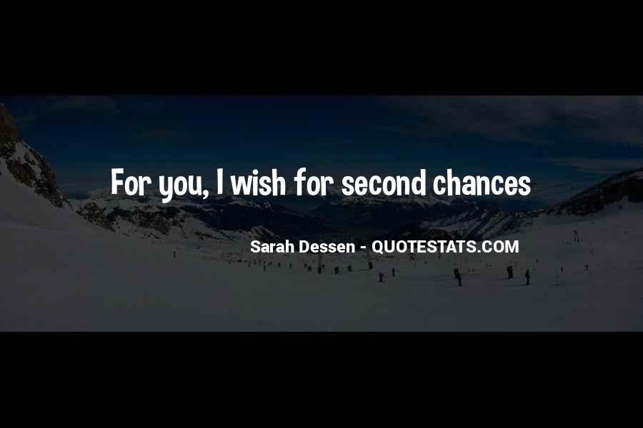 No Second Chances Love Quotes #1055321